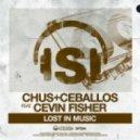 Chus, Ceballos, Cevin Fisher, Pablo Ceballos - Lost In Music  (Manuel De La Mare Space Mix)