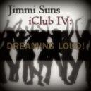 Jimmi Suns - iClub IV: Dreaming LOUD! ()