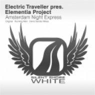 Electric Traveller pres Elementia Project - Amsterdam Night Express  (Denis Sender Remix)