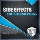 Side Effects - The Second Lsdeep  (Original Mix)