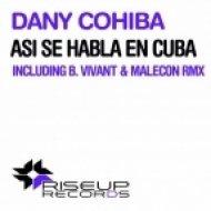 Dany Cohiba  - Asi Se Habla en Cuba  (B.Vivant Dub Remix)