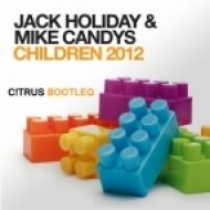 Jack Holiday & Mike Candys - Cool Children  (C!trus Bootleg Mix)