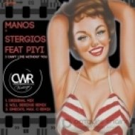 Manos & Stergios - I Can\'t Live Without You  (feat Piyi)