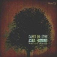 Asha Edmund - Carry Me Over  (Nassau Remix)