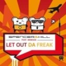 Spencer & Hill Feat. Mimoza - Let Out Da Freak  (Mypd Radio Edit)