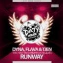 Dyna, Flava & Tjen - Runway  (Vato Gonzalez Moombahconjo Remix)