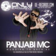 Panjabi Mc - Mundian To Bach Kee  (DJ MARSELLE & DJ TIM KEED Remix)