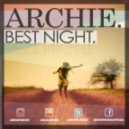 Archie - Best Night  (Club Mix)