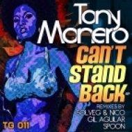 Tony Monero - Can\'t Stand Back  (Original Mix)