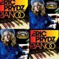 Eric Prydz & Madonna - Pjanoo Music  (John Hates Bootleg)