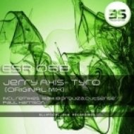 Jerry Axis  - Tyro  (Paul Harrison Remix)