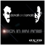Donati & Amato - Back In My Arms  (Original Extended Mix)