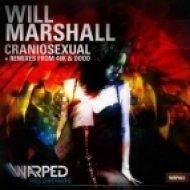 Will Marshall - Craniosexual  (OOOD Remix)