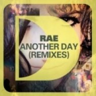 Rae  -  Another Day  (KORT Remix)