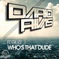 Dario Rivas feat Giuzz - Who\'s that dude  (Radio Edit)