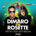 Dimaro & Rosette feat. Carlprit - We\'ve Only Just Begun  (Extended Mix)