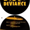 Disco Deviance - You Know How To Dub Me  (Pete Herbert & Dicky Trisco Edit)