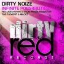 Dirty Noize - Infinite Possibilities  (Original Mix)
