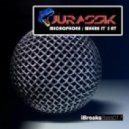 Jurassik - Where Its At  (Original Mix)