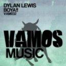 Dylan Lewis - Boya!!  (JunkDNA & Dj Shifter Remix)