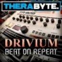Drivium - Beat On Repeat ()