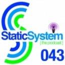 Dustin Hulton [Static System] - Static System Podcast > Episode 043 > Dustin Hulton ()