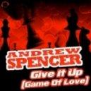 Andrew Spencer, Disco Superstars, Son!k - Give It Up (Game of Love)  (Disco Superstars feat. Son!k Remix)