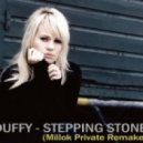 Duffy - Stepping Stone  (Millok Private Remake)