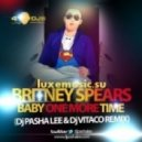 Britney Spears -  Baby one more time (DJ Pasha Lee & DJ Vitaco remix)