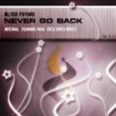 Alter Future - Never Go Back  (Running Man Remix)