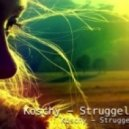 Koschy  - Struggling  ()