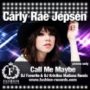 Carly Rae Jepsen - Call Me Maybe  (DJ Favorite & DJ Kristina Mailana Remix)