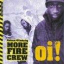 More Fire Crew - Oi!  (Original)