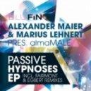 Alexander Maier & Marius Lehnert Pres. Almamalepassive - Passive Hypnoses  (Original Mix)