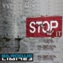 Yves Eaux - You Can\'t Stop It  (Triade 69 Remix)