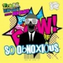 Zombie Robot ft. Ben Black - So Obnoxious  (Original Mix)