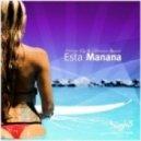 Philipp Ray & Victoriya Benasi - Esta Manana  (Bodybangers Remix)