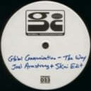 Global Communication - The Way  (Joel Armstrong vs Skai Sunset Edit)