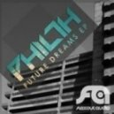 Philth - Dreaming ()