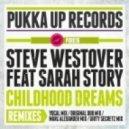 Steve Westover Feat. Sarah Story - Childhood Dreams  (Marc Alexander Mix)