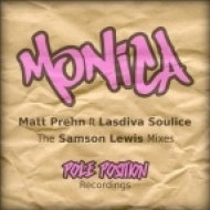 Matt Prehn Feat. Lasdiva Soulice - Monica  (Samson\'s Alternative Dub)