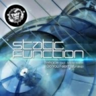 Static Function - Do You Feel It  (Original Mix)