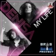 Bros Project Feat Denise - My Life  (Stephan F Remix Edit)