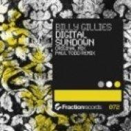 Billy Gillies - Digital Sundown  (Paul Todd remix)