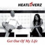 Heatloverz - Get Out Of My Life  (Belmond & Parker Remix)