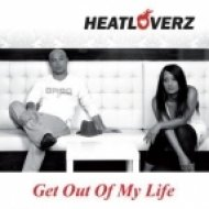 Heatloverz - Get Out Of My Life  (Julian Smith Remix)