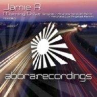 Jamie R - Morning Drive  (Amurais Yerevan Remix)