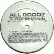 De La Soul Feat. Chaka Khan - All Good?  (Can 7 Supermarket Remix)