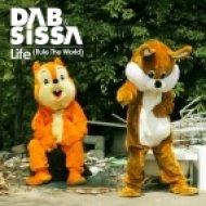Dab & Sissa - Life Rule The World  (Original Vocal)