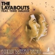 The Layabouts feat. Terri Walker - Here With You  (Mowgli Remix)
